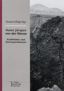 Tagungsband 2018 Hans Jürgen von der Wense, Kraftfelder und Korrespondenzen